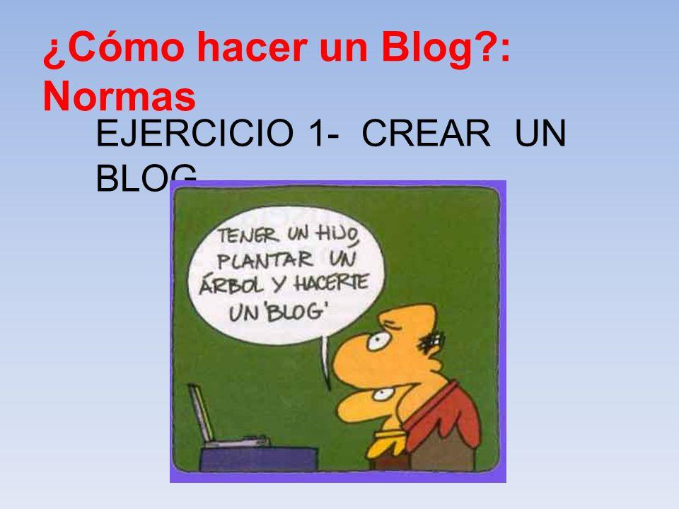 ¿Cómo hacer un Blog : Normas