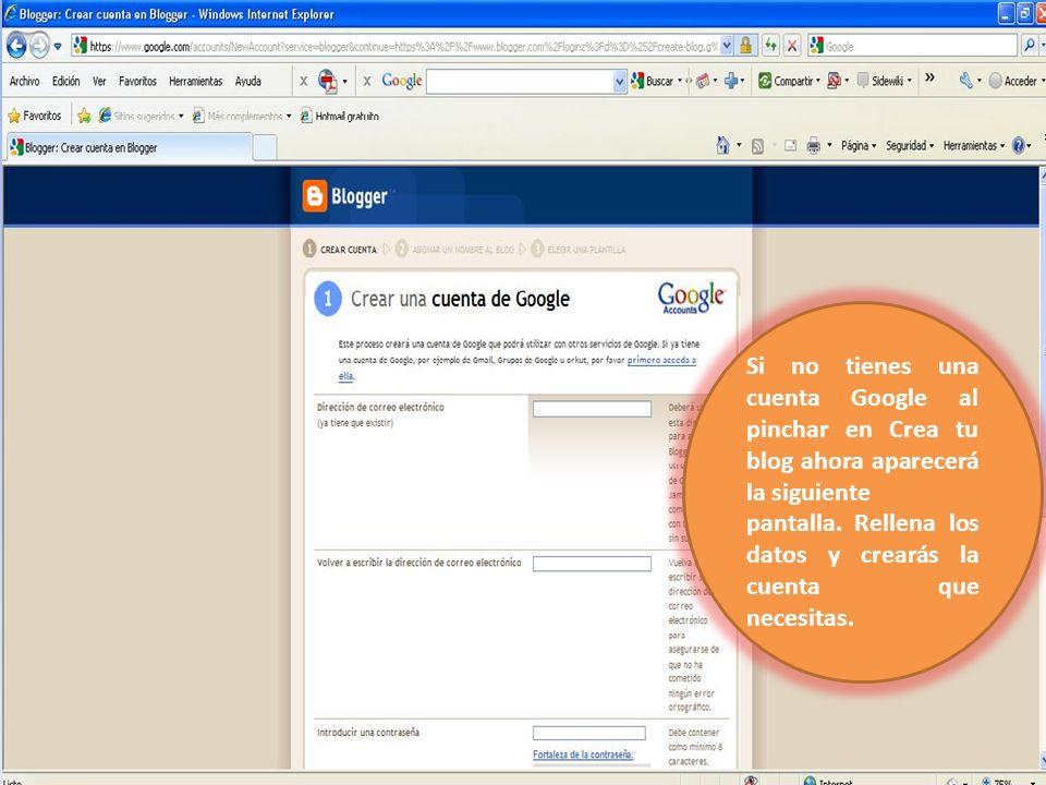 Si no tienes una cuenta Google al pinchar en Crea tu blog ahora aparecerá la siguiente