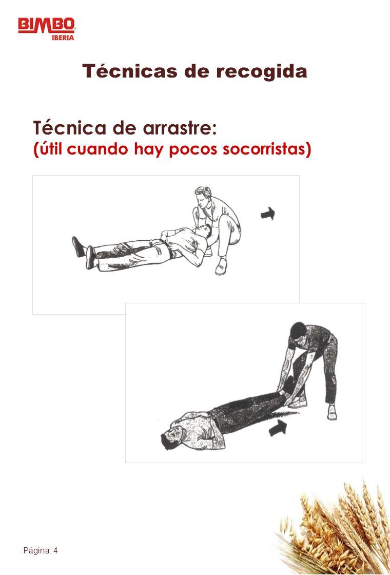 Técnicas de recogida Técnica de arrastre: