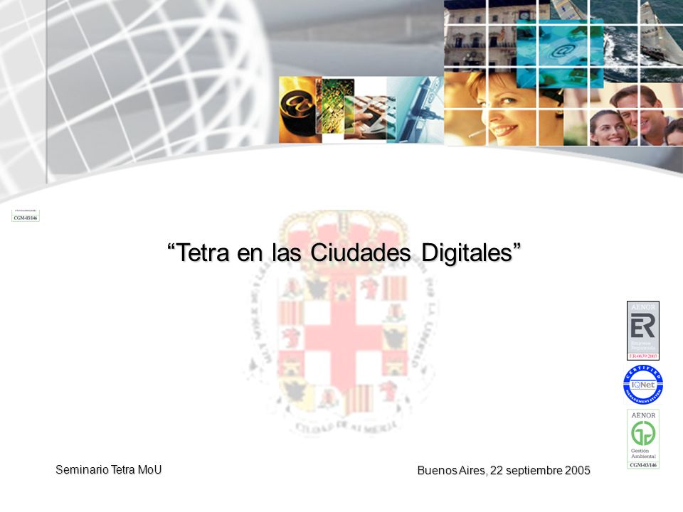Tetra en las Ciudades Digitales