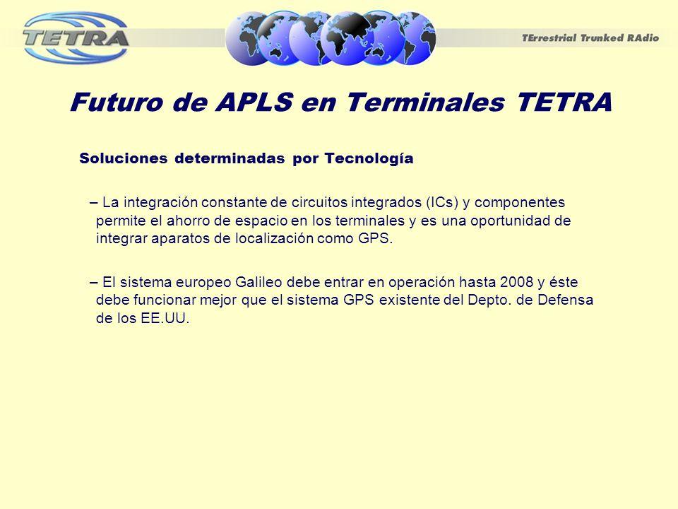 Futuro de APLS en Terminales TETRA