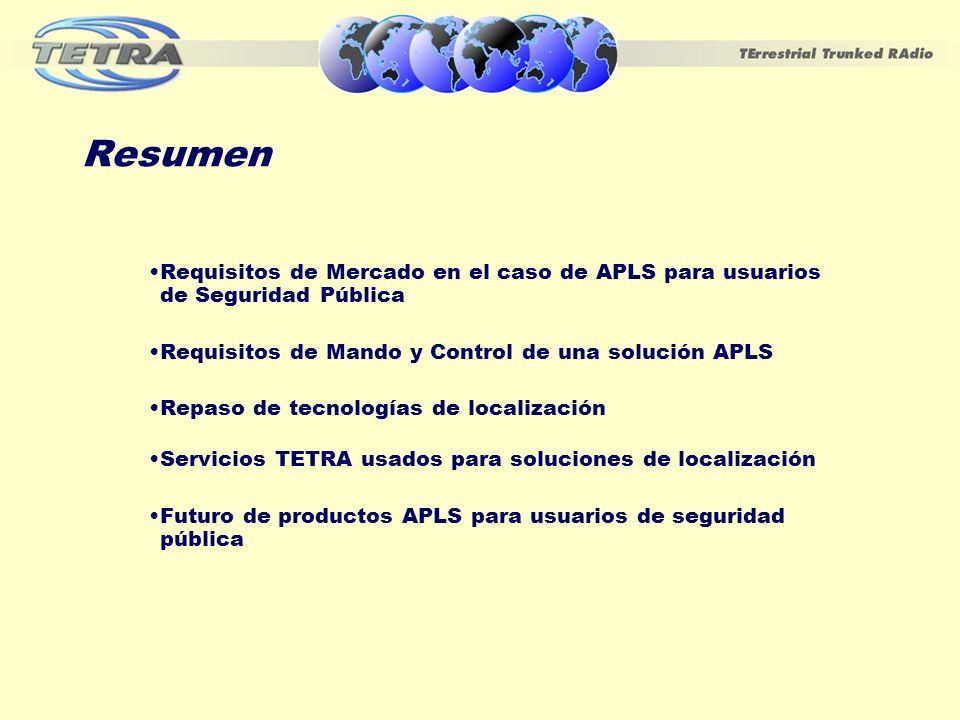 ResumenRequisitos de Mercado en el caso de APLS para usuarios de Seguridad Pública. Requisitos de Mando y Control de una solución APLS.
