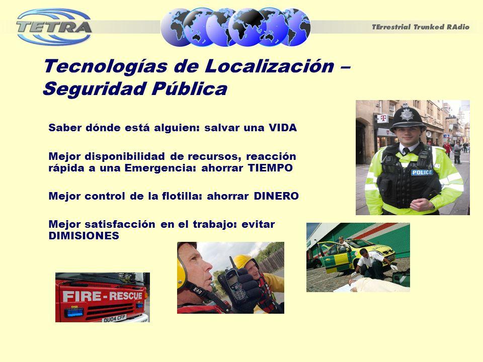 Tecnologías de Localización – Seguridad Pública