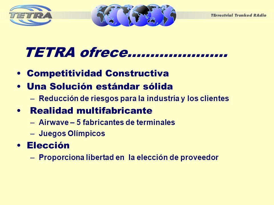 TETRA ofrece...................... Competitividad Constructiva