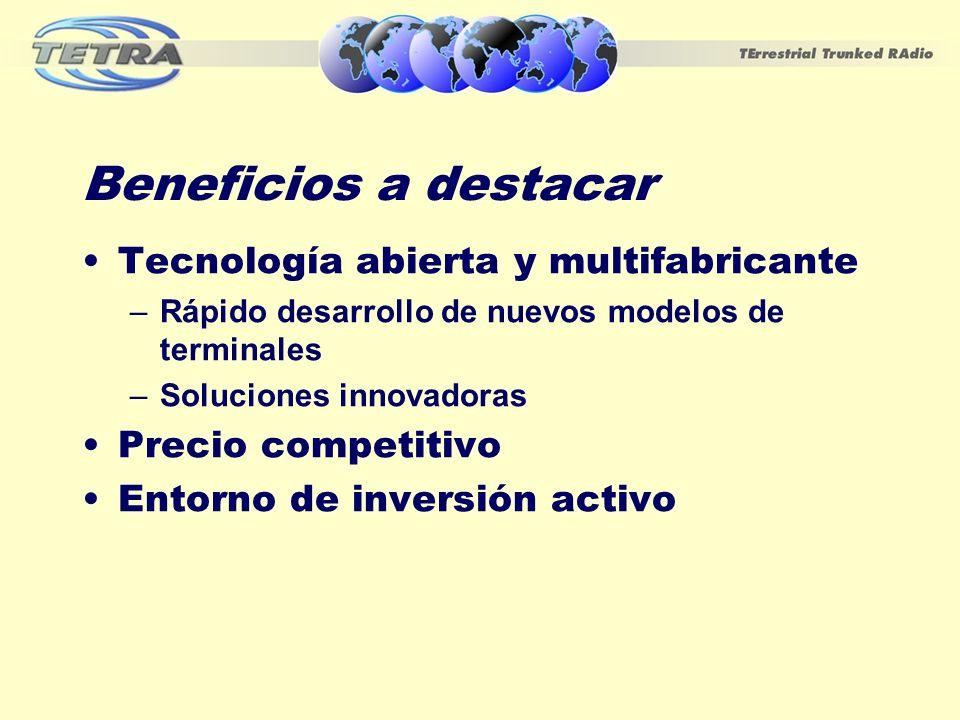 Beneficios a destacar Tecnología abierta y multifabricante