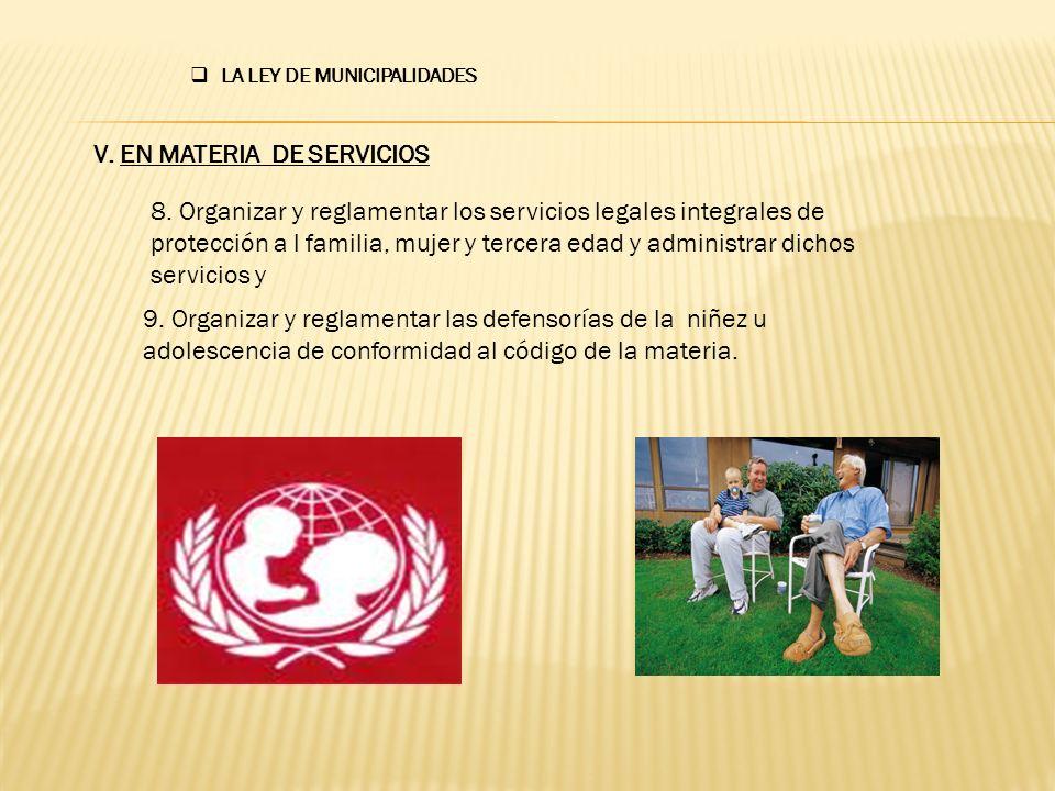 V. EN MATERIA DE SERVICIOS