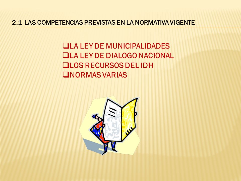 LA LEY DE MUNICIPALIDADES LA LEY DE DIALOGO NACIONAL