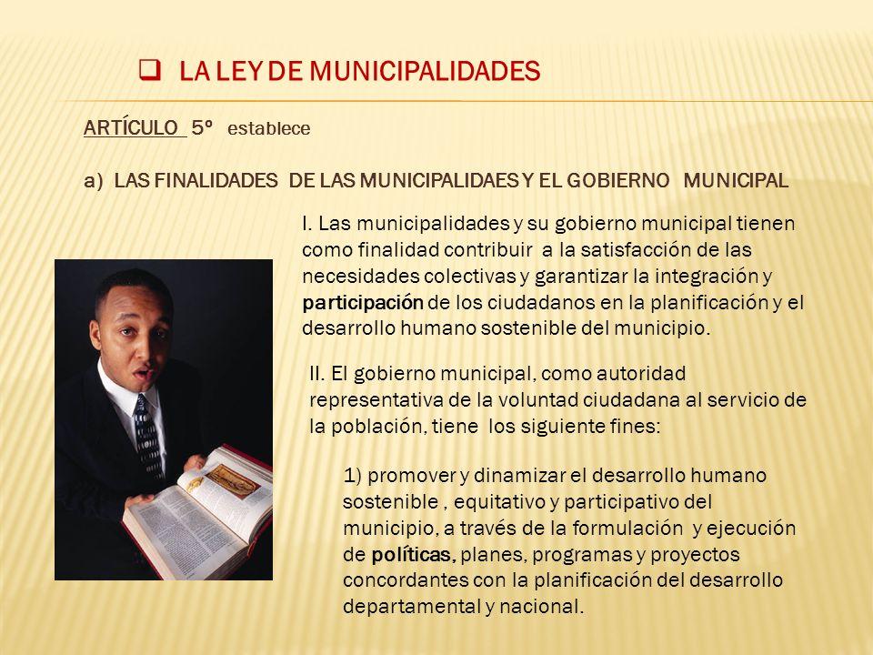 LA LEY DE MUNICIPALIDADES