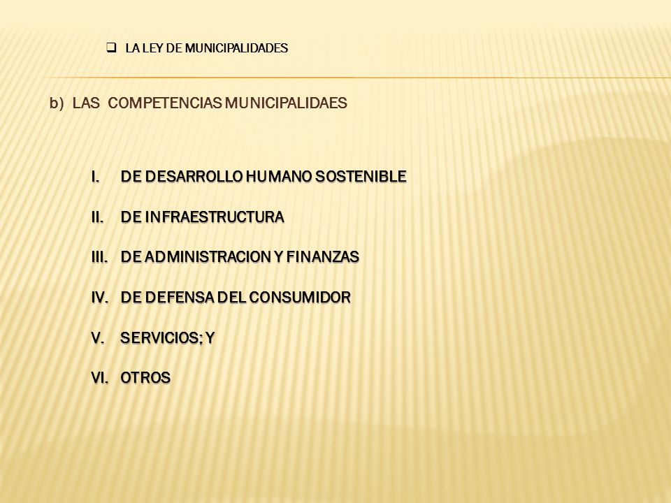 b) LAS COMPETENCIAS MUNICIPALIDAES