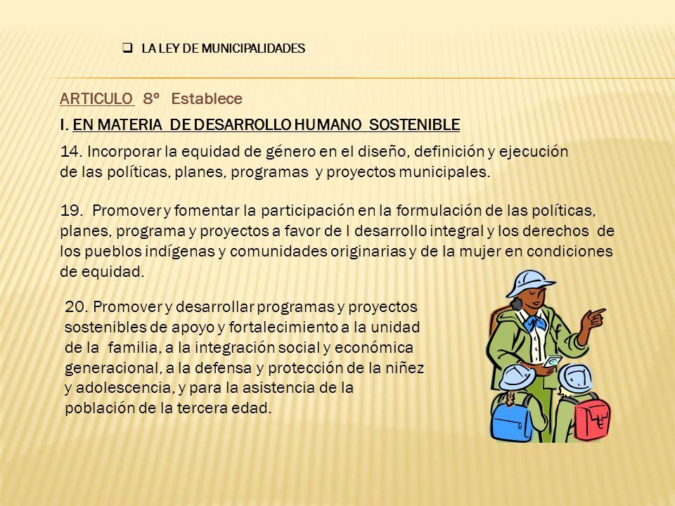 I. EN MATERIA DE DESARROLLO HUMANO SOSTENIBLE