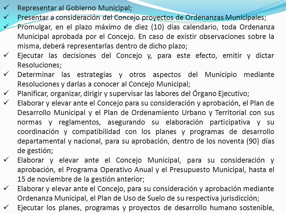 Representar al Gobierno Municipal;
