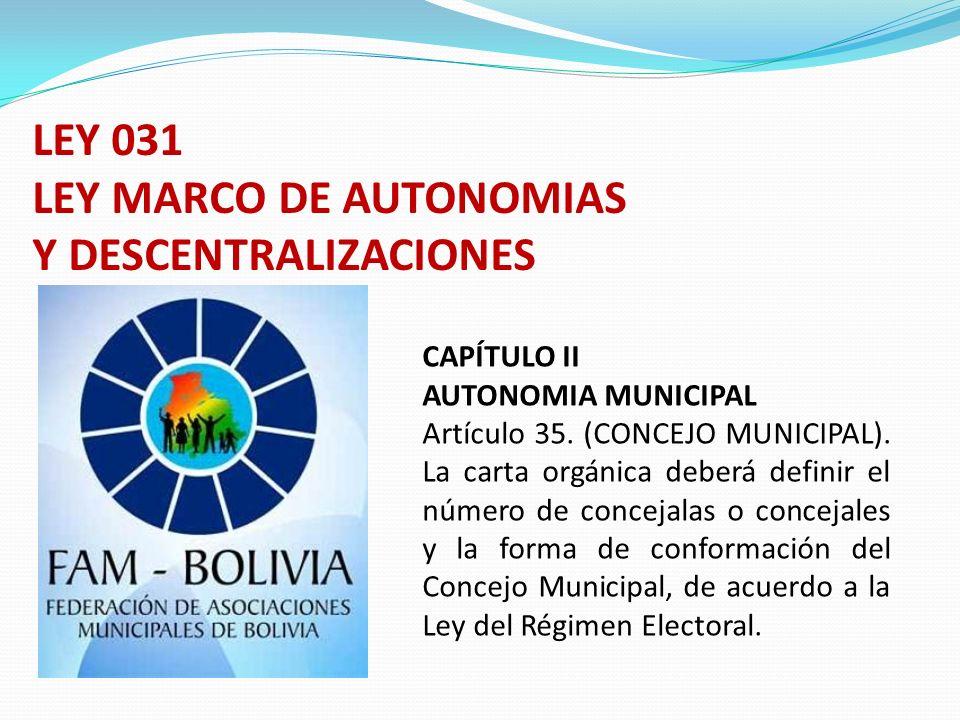 LEY MARCO DE AUTONOMIAS Y DESCENTRALIZACIONES