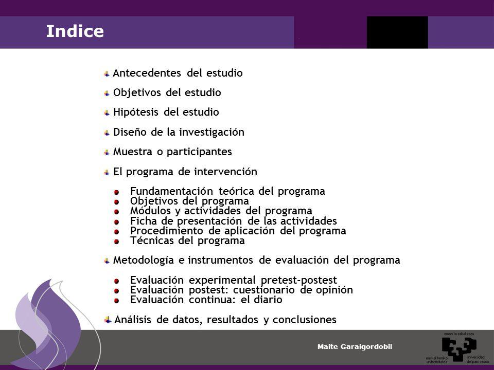 Indice Antecedentes del estudio Objetivos del estudio