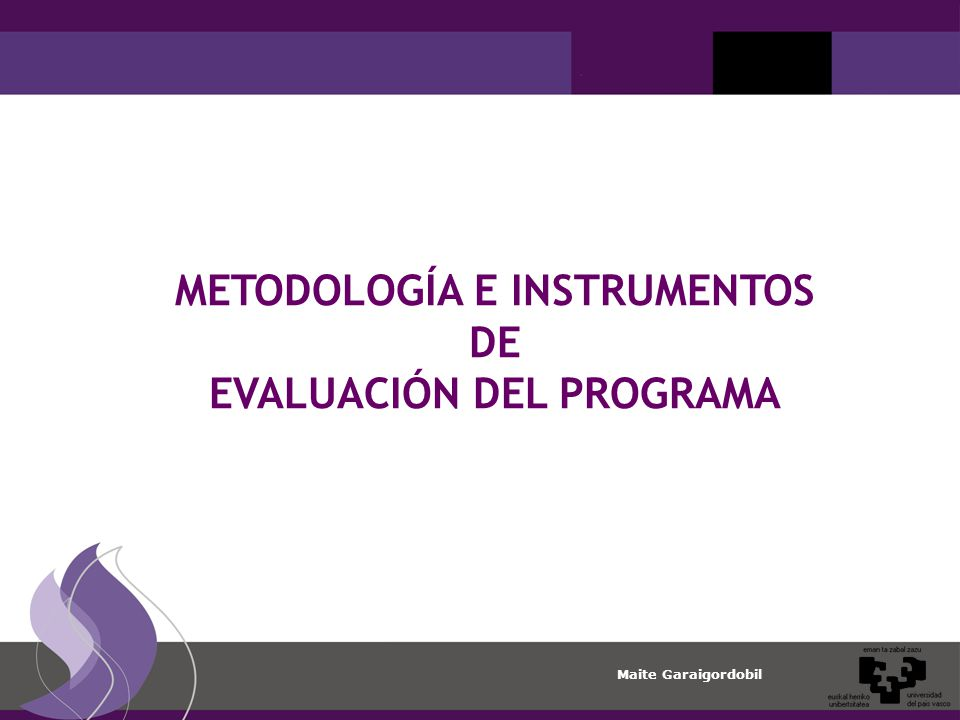 METODOLOGÍA E INSTRUMENTOS EVALUACIÓN DEL PROGRAMA