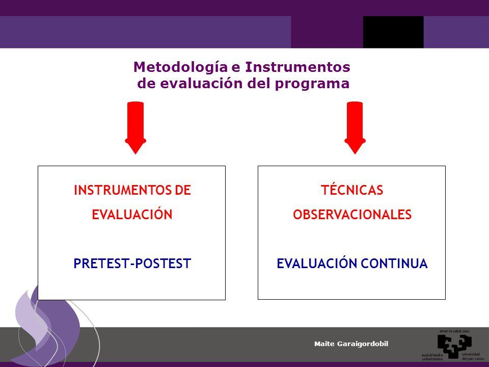 Metodología e Instrumentos de evaluación del programa