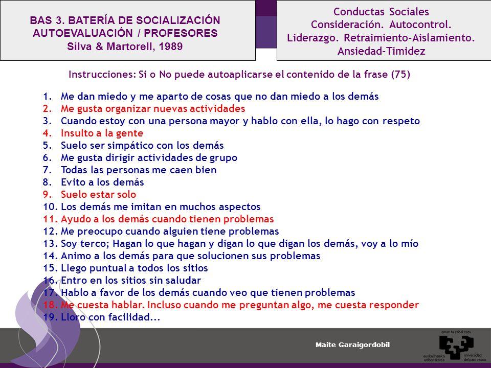 BAS 3. BATERÍA DE SOCIALIZACIÓN AUTOEVALUACIÓN / PROFESORES
