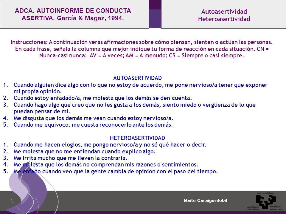ADCA. AUTOINFORME DE CONDUCTA ASERTIVA. García & Magaz, 1994.