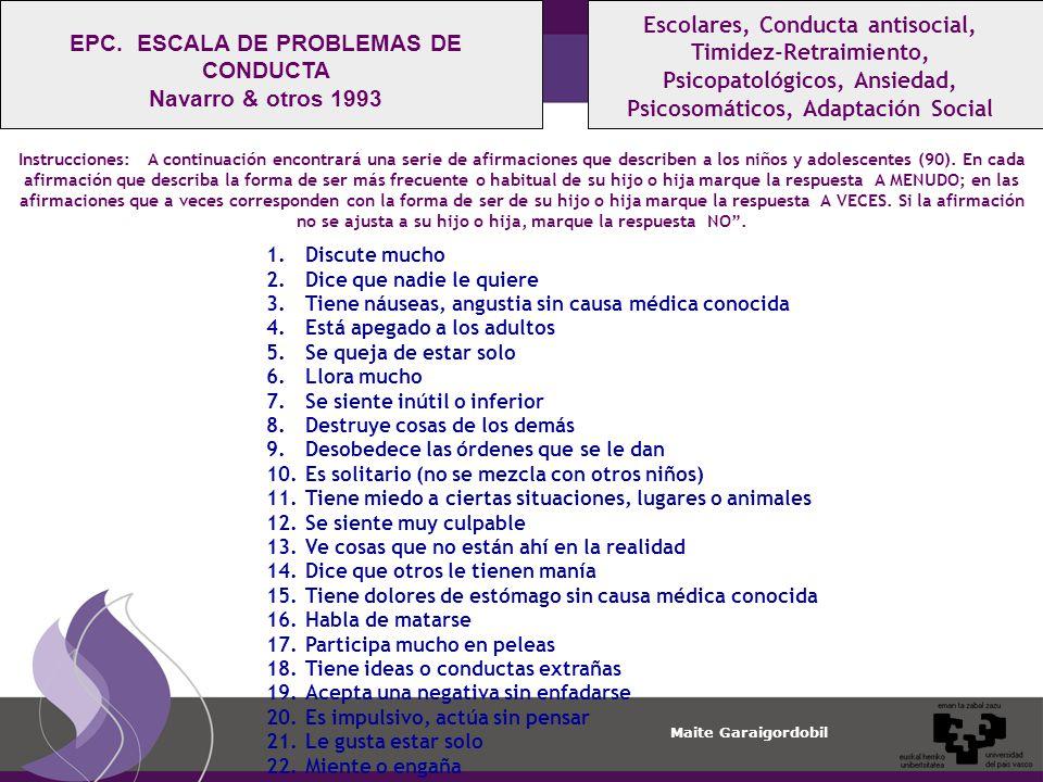 EPC. ESCALA DE PROBLEMAS DE CONDUCTA