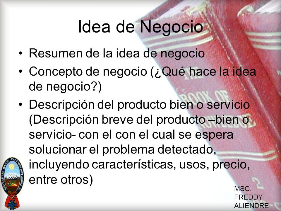 Idea de Negocio Resumen de la idea de negocio