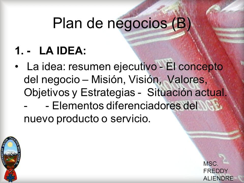 Plan de negocios (B) 1. - LA IDEA:
