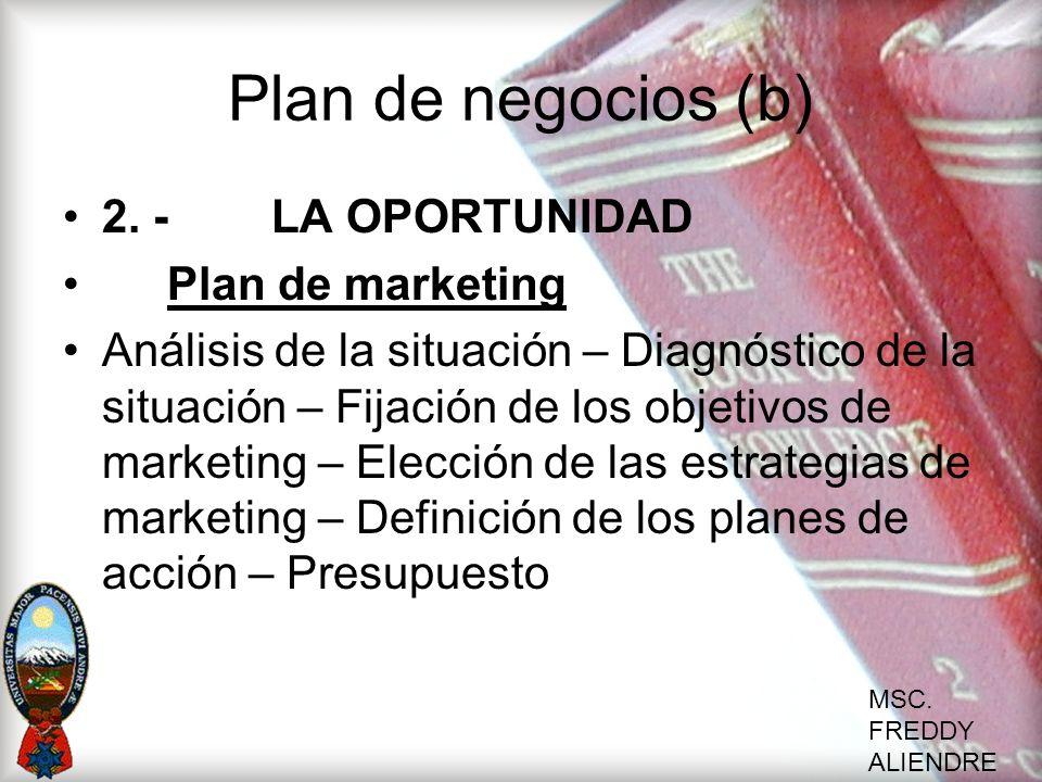 Plan de negocios (b) 2. - LA OPORTUNIDAD Plan de marketing