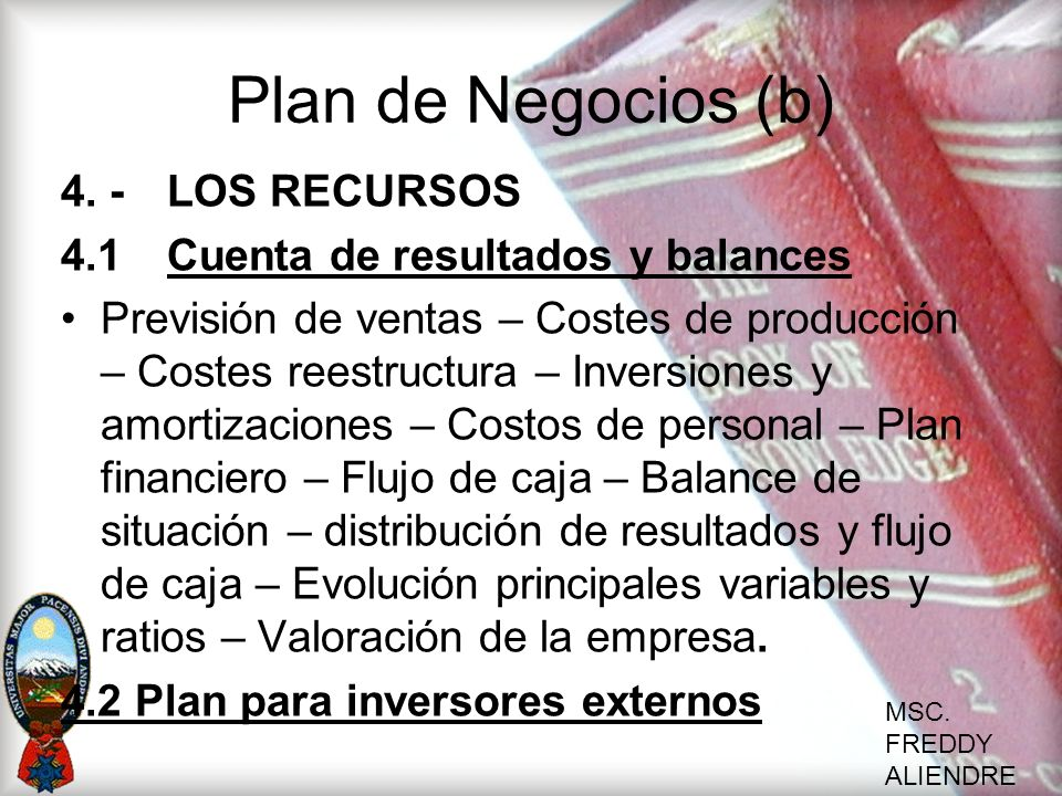 Plan de Negocios (b) 4. - LOS RECURSOS