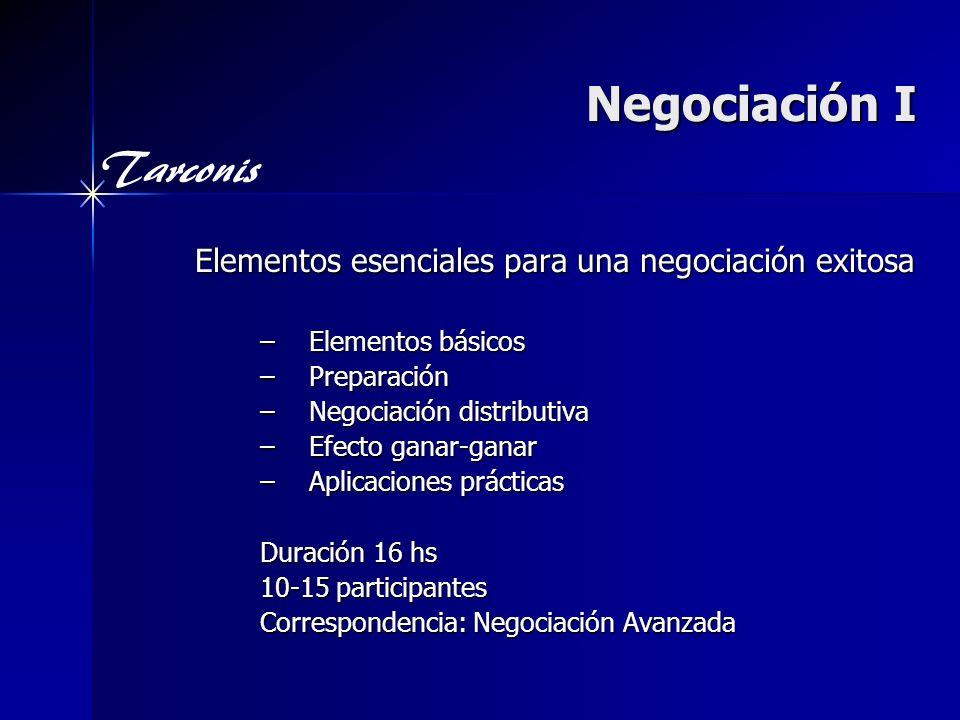 Negociación I Elementos esenciales para una negociación exitosa