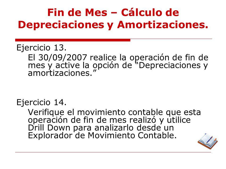 Fin de Mes – Cálculo de Depreciaciones y Amortizaciones.