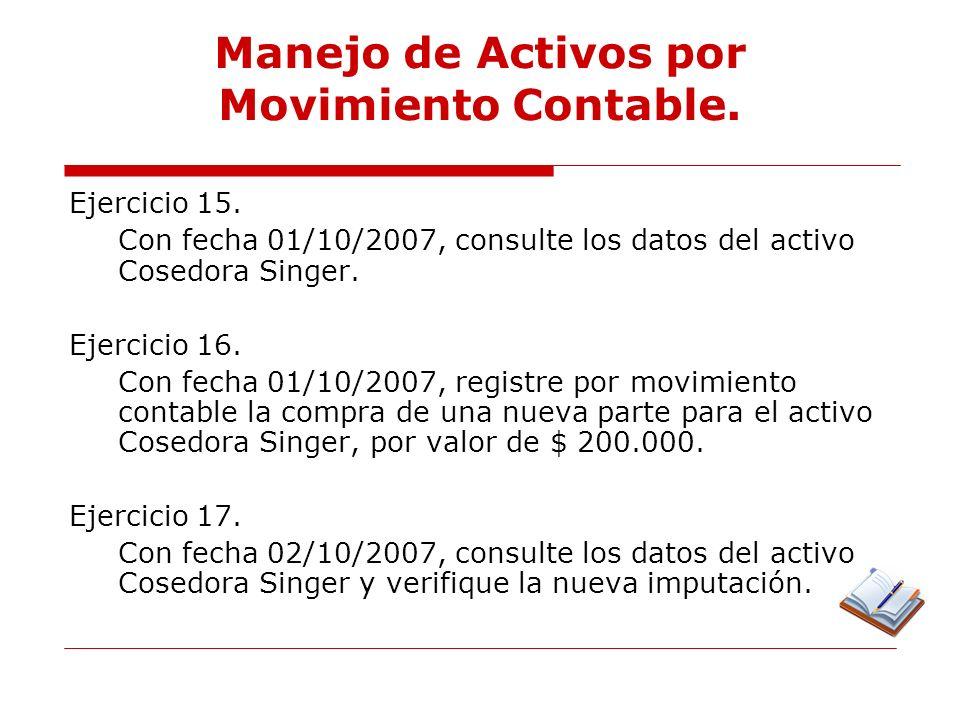 Manejo de Activos por Movimiento Contable.