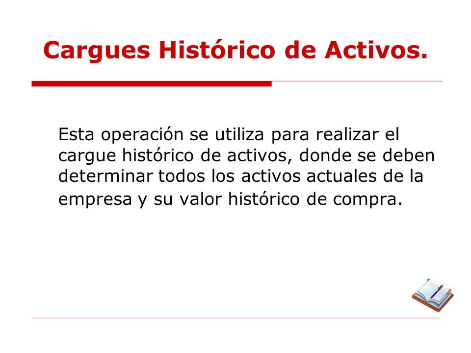 Cargues Histórico de Activos.