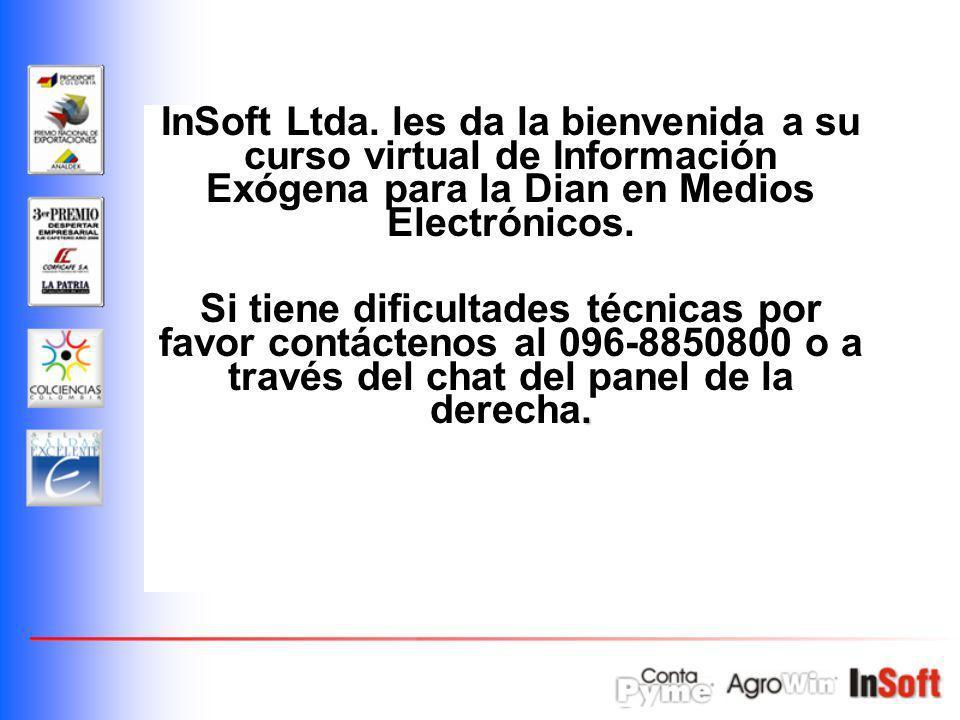 InSoft Ltda. les da la bienvenida a su curso virtual de Información Exógena para la Dian en Medios Electrónicos.