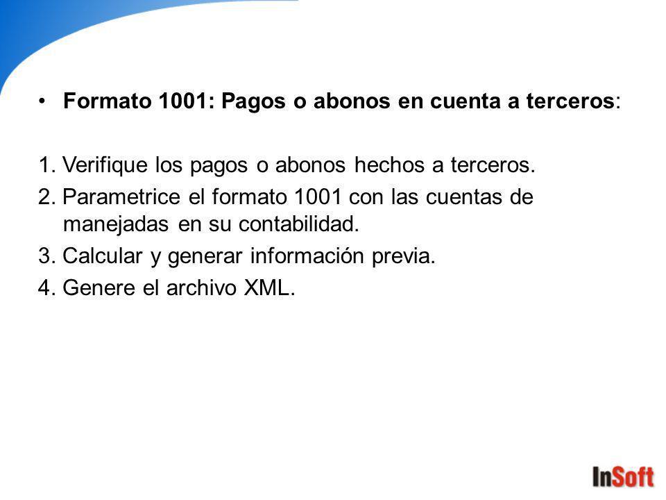Formato 1001: Pagos o abonos en cuenta a terceros: