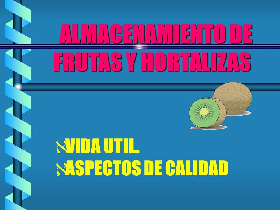 ALMACENAMIENTO DE FRUTAS Y HORTALIZAS