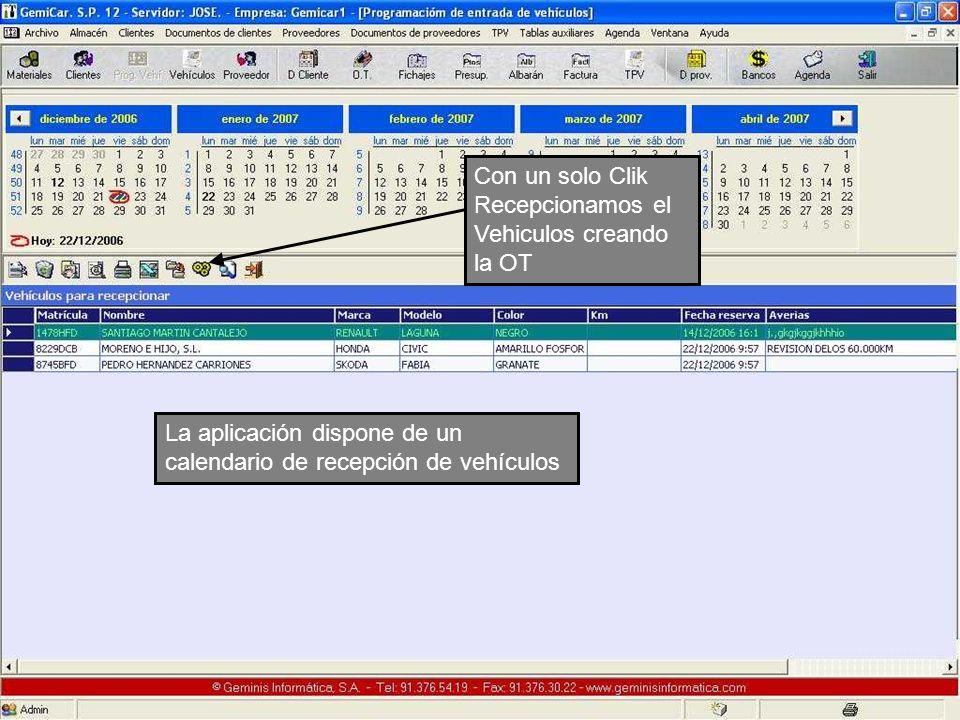 Con un solo Clik Recepcionamos el Vehiculos creando la OT