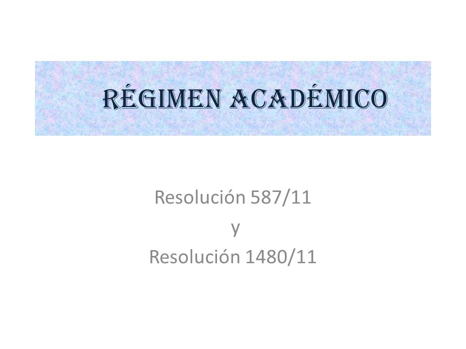 Resolución 587/11 y Resolución 1480/11