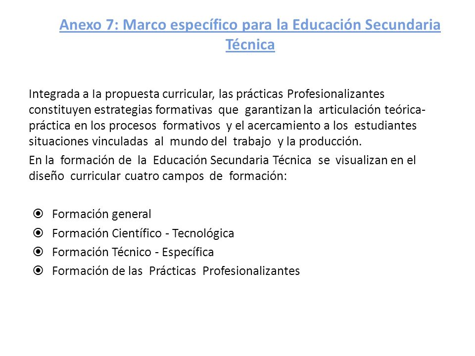 Anexo 7: Marco específico para la Educación Secundaria Técnica