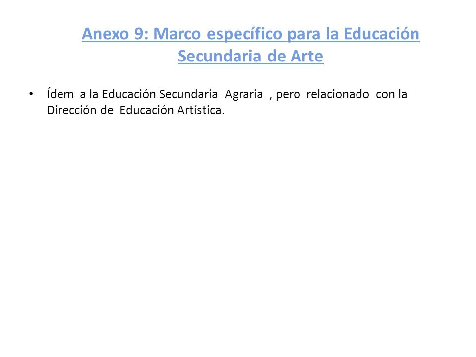 Anexo 9: Marco específico para la Educación Secundaria de Arte