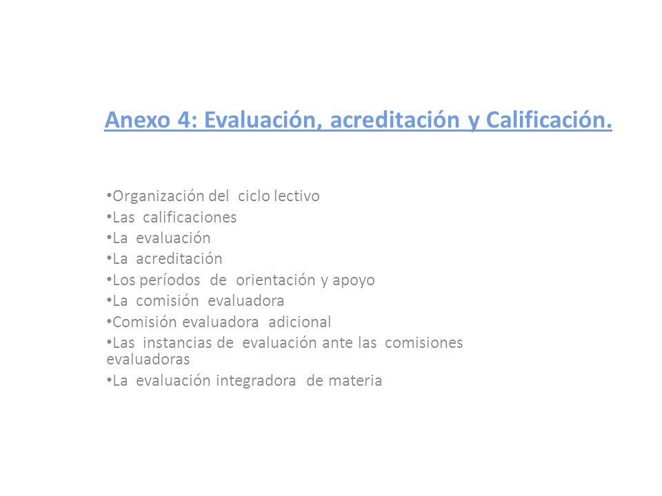 Anexo 4: Evaluación, acreditación y Calificación.