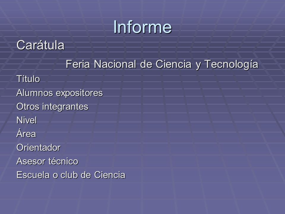 Informe Carátula Feria Nacional de Ciencia y Tecnología Título
