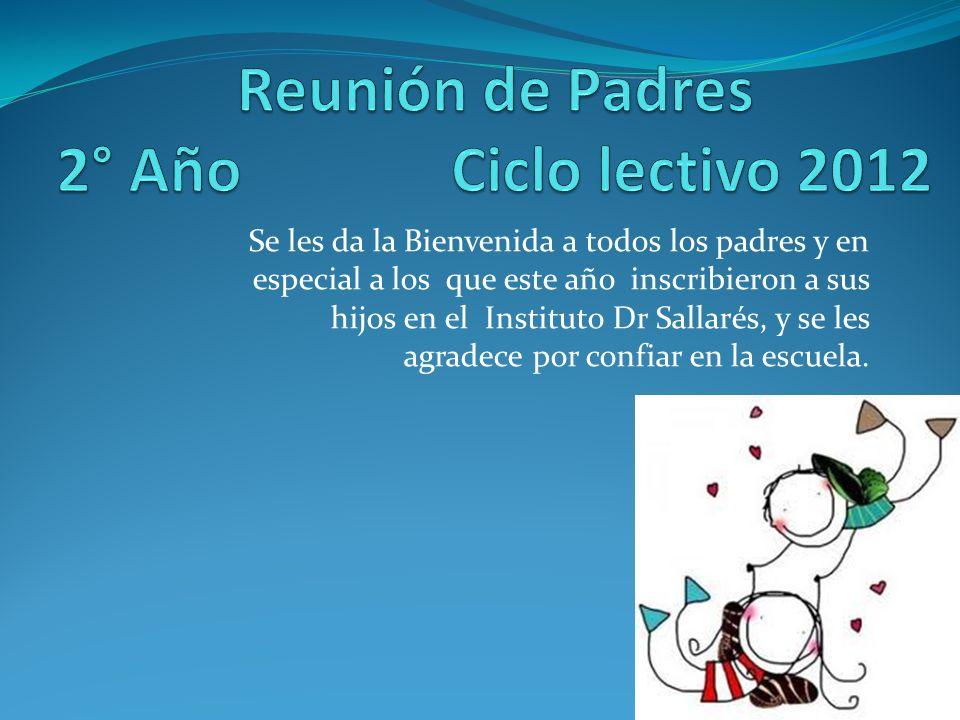 Reunión de Padres 2° Año Ciclo lectivo 2012
