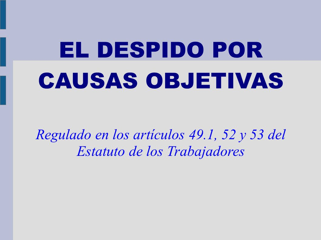 EL DESPIDO POR CAUSAS OBJETIVAS