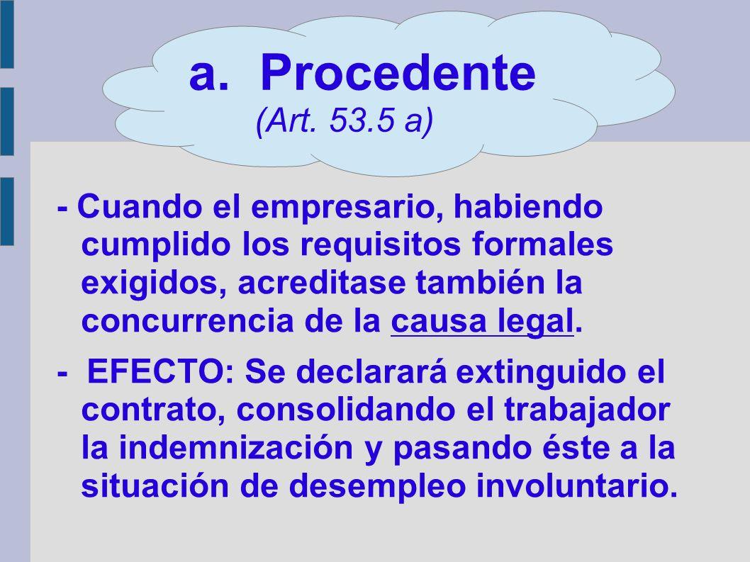a. Procedente (Art. 53.5 a)
