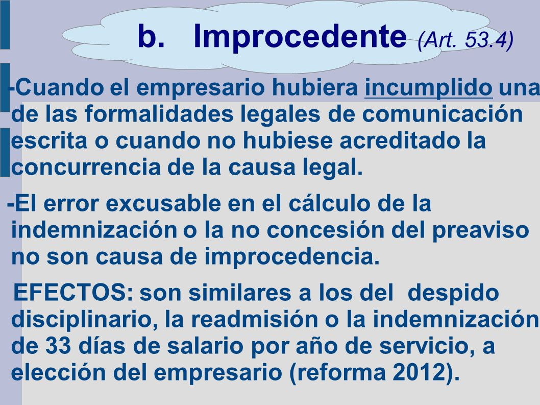 b. Improcedente (Art. 53.4)
