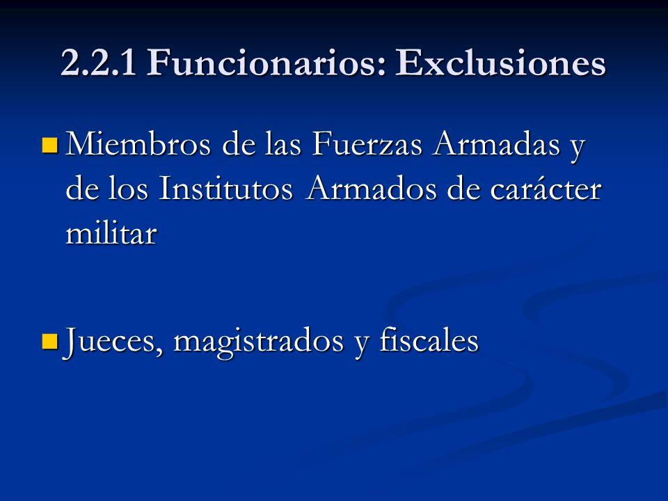 2.2.1 Funcionarios: Exclusiones