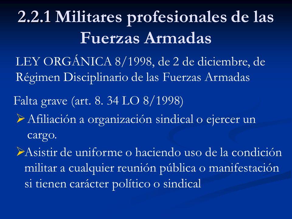 2.2.1 Militares profesionales de las Fuerzas Armadas