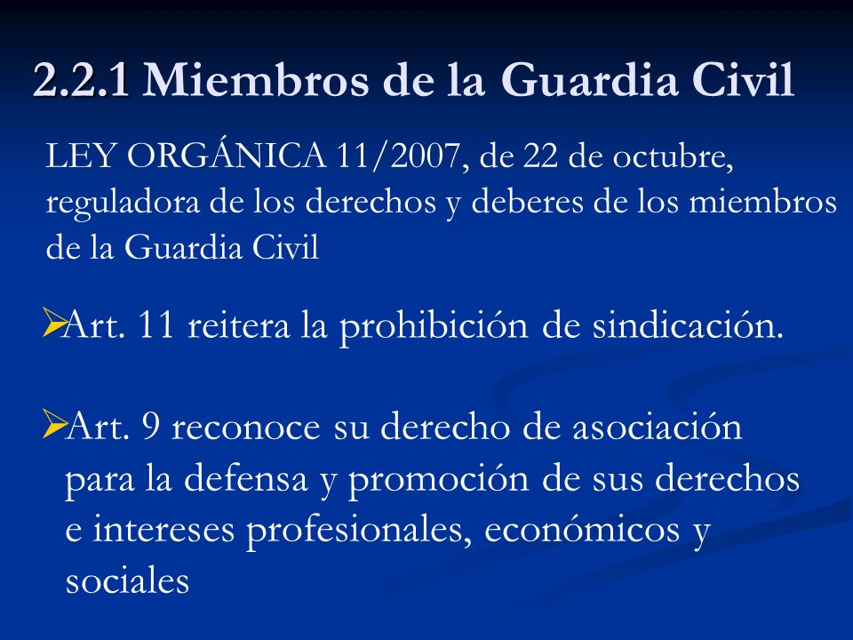 2.2.1 Miembros de la Guardia Civil