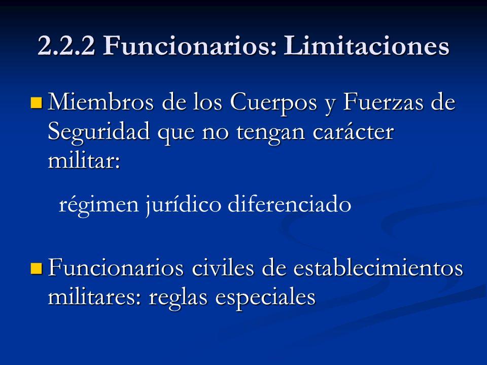 2.2.2 Funcionarios: Limitaciones