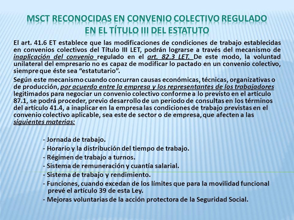 MSCT RECONOCIDAS EN CONVENIO COLECTIVO REGULADO EN EL TÍTULO III DEL ESTATUTO