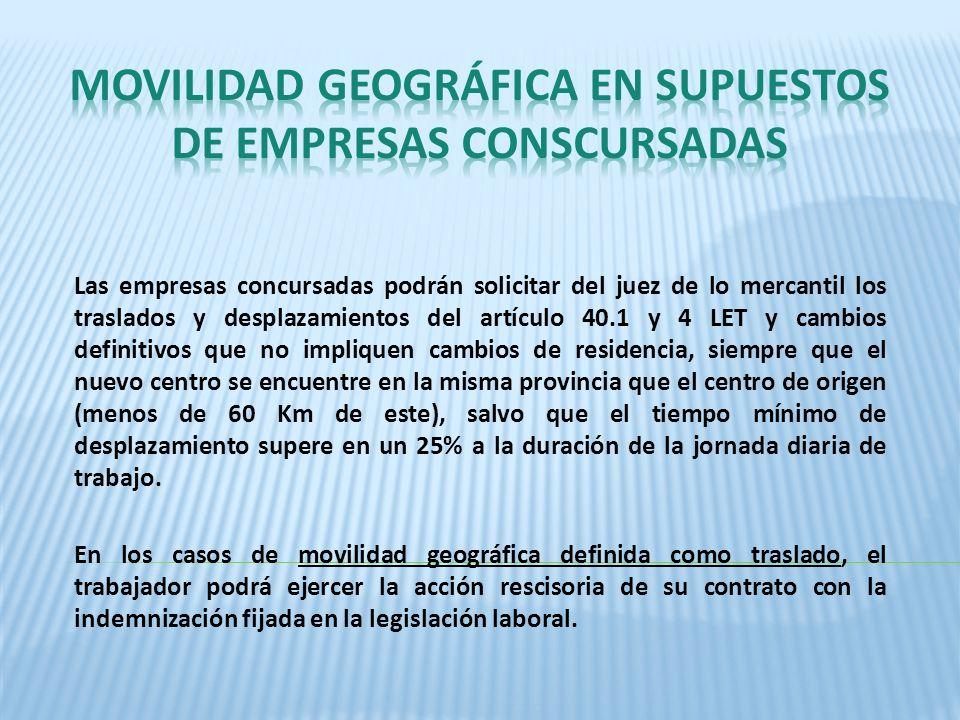 MOVILIDAD GEOGRÁFICA EN SUPUESTOS DE EMPRESAS CONSCURSADAS