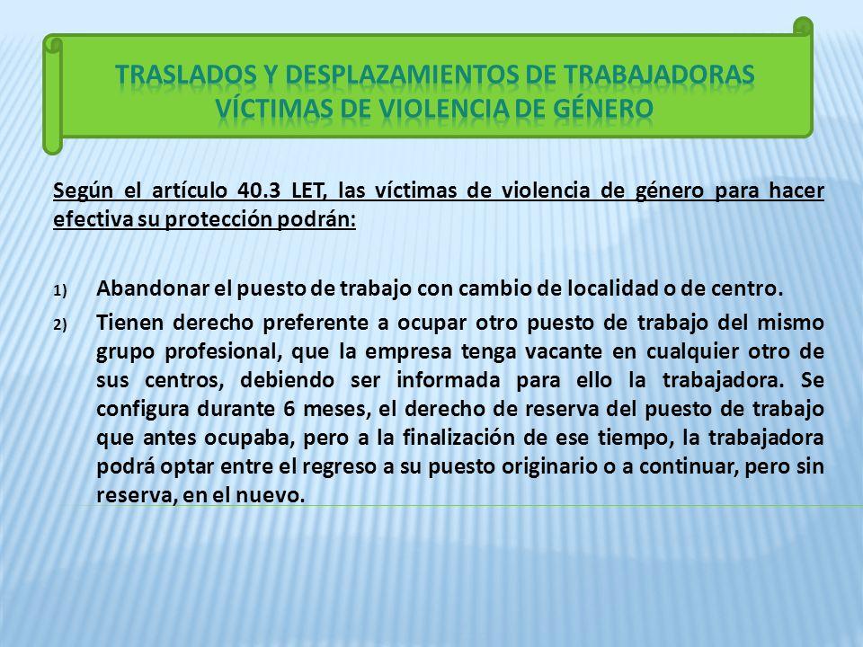 TRASLADOS Y DESPLAZAMIENTOS DE TRABAJADORAS VÍCTIMAS DE VIOLENCIA DE GÉNERO
